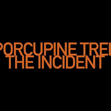 Porcupine Tree - The Incident by SolarShadow1
