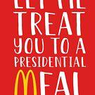 Lassen Sie sich mit einer Präsidentenmahlzeit verwöhnen von kjanedesigns