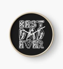 Best Dad Ever Gift Clock