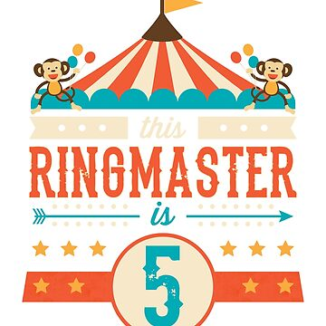 Circus Ringmaster Shirt 5th Birthday Circus Shirt by noirty