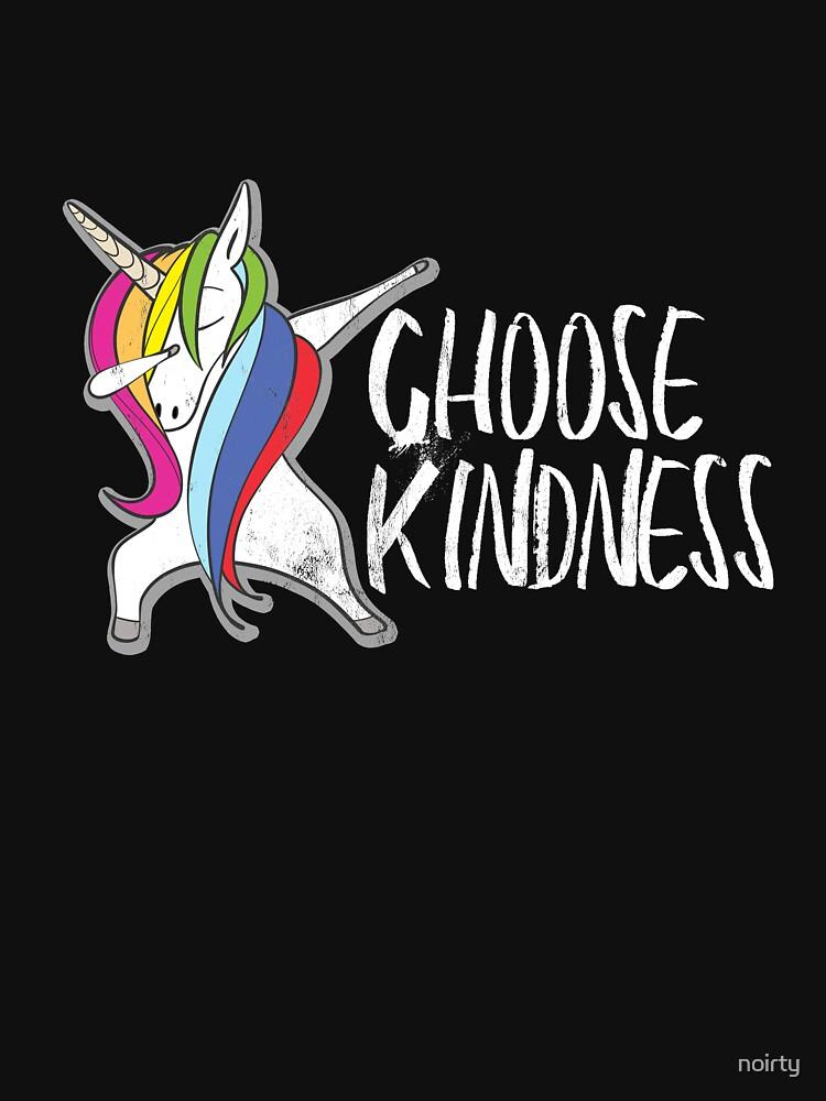 Choose Kindness Anti Bullying T-Shirt with Dabbing Unicorn by noirty