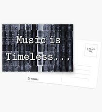 Music is Timeless... Postcards