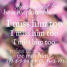 I Miss Him Too by Nathalie Himmelrich