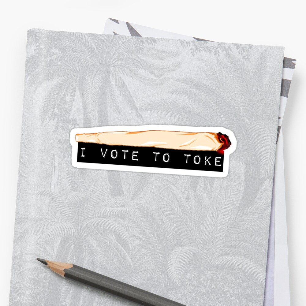 I vote to toke (classic) by inkspire