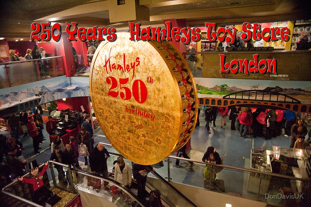 Hamleys Celebrates 250 Years by DonDavisUK