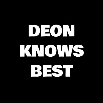 Deon Knows Best by DogBoo