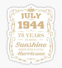 July 1944 Sunshine Mixed With A Little Hurricane Sticker