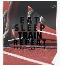 Eat, Sleep, Train, Repeat Design Poster