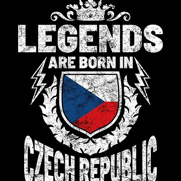 Legends are born in the Czech Republic by IchliebeT-Shirt