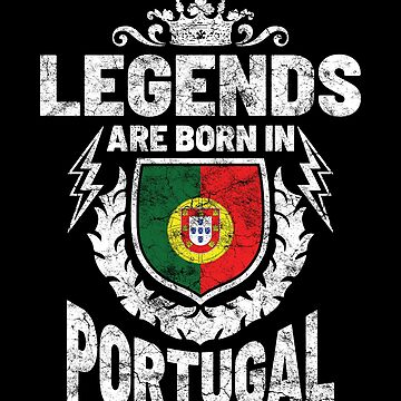 Legends are born in Portugal by IchliebeT-Shirt