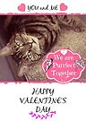 You and Me Purrfect Together Valentine's Day Cat Card by WiseKitty