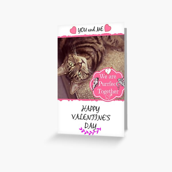 You and Me Purrfect Together Valentine's Day Cat Card Greeting Card