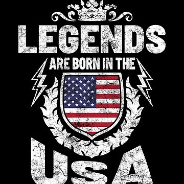 Legends are born in the USA by IchliebeT-Shirt