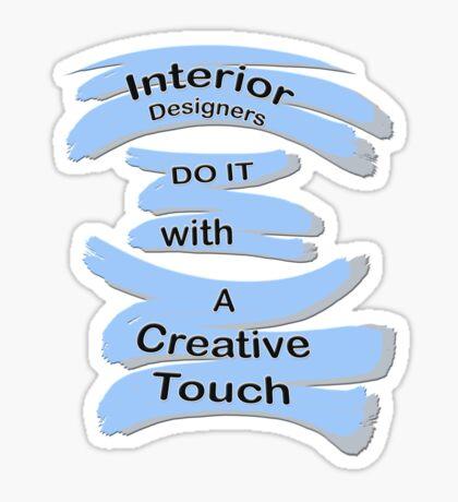 For the Interior Designers in the Family Sticker