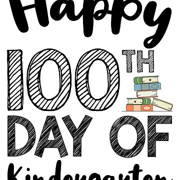 Happy 100th Day Of Kindergarten by kamrankhan