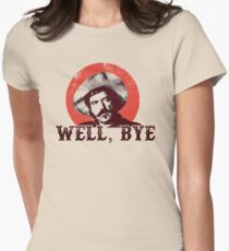 Well Bye in black stencil Womens Fitted T-Shirt
