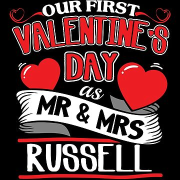 Russell First Valentines Day As Mr And Mrs by epicshirts