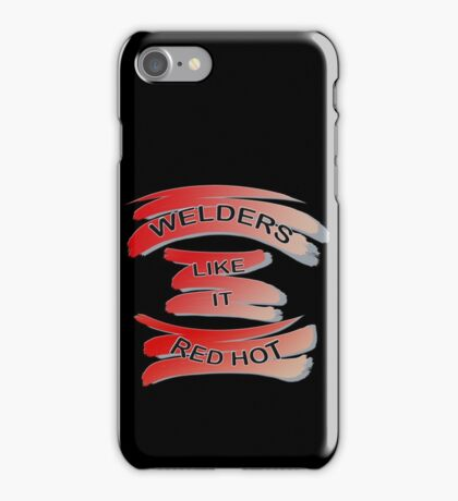 For the Welder in the Family iPhone Case/Skin