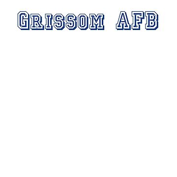 Grissom AFB by CreativeTs