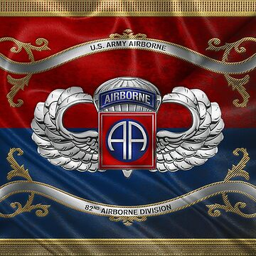 82nd Airborne Division - 82nd ABN Insignia with Parachutist Badge over Flag by Captain7