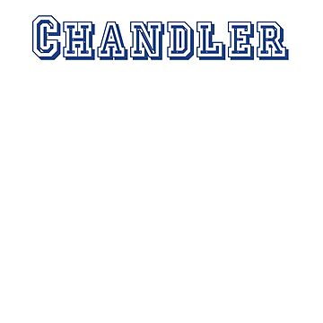 Chandler by CreativeTs