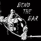 Bend The Bar by Graham Lefroy