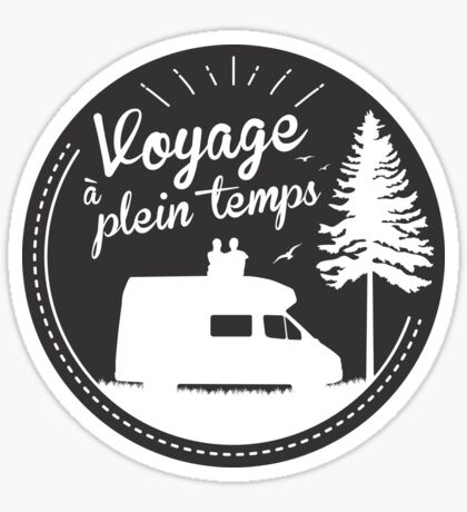 Sticker Original - Voyage à plein temps Sticker