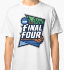 MARCH MADNESS FINAL FOUR 2019 Classic T-Shirt