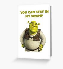 You can stay in my swamp- Shrek Valentine's Card Greeting Card