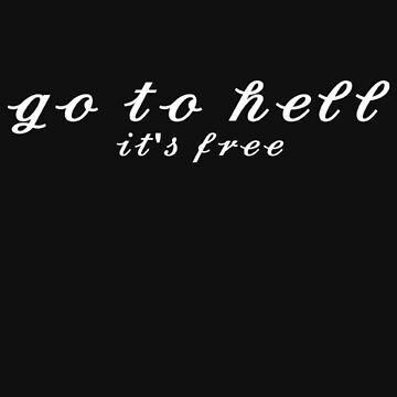 Go to hell by Margot25