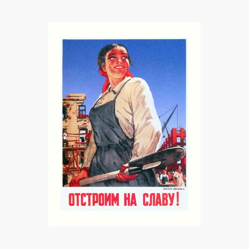 Wiederaufbau herrlich! Nach dem Zweiten Weltkrieg Propagandaposter der UdSSR, 1945 Kunstdruck