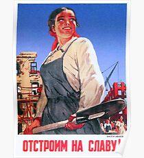 Wiederaufbau herrlich! Nach dem Zweiten Weltkrieg Propagandaposter der UdSSR, 1945 Poster
