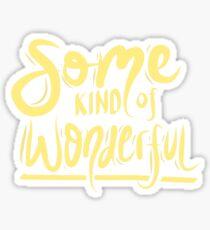 Beautiful - Some Kind of Wonderful Sticker
