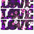 Love Love Love - Pink and Purple Flowers 70s Inspired by TNTs