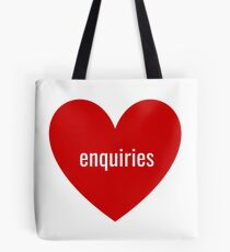 enquiries Tote Bag