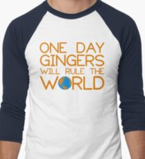 Funny Ginger Hair T Shirt - One Day Gingers Will Rule The World Men's Baseball ¾ T-Shirt