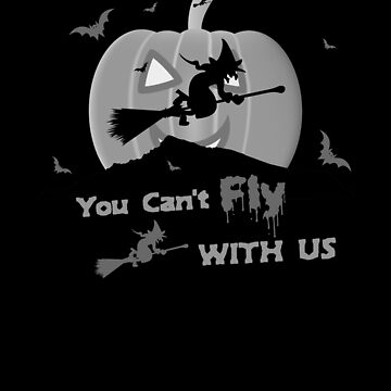 (tshirt) You Cant Fly With Us (grayscale) by KaylinArt