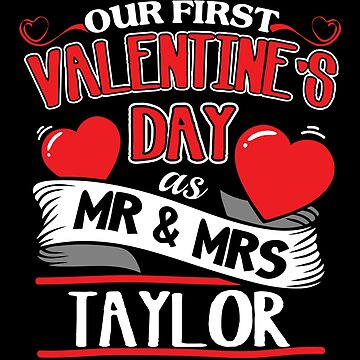 Taylor First Valentines Day As Mr And Mrs by epicshirts