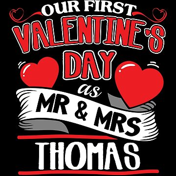 Thomas First Valentines Day As Mr And Mrs by epicshirts