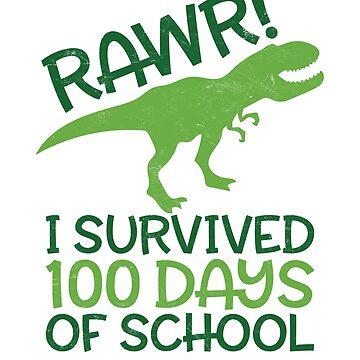 Teachers Students T-Shirt Rawr! I Survived 100 Days Of School Gift  by arnaldog