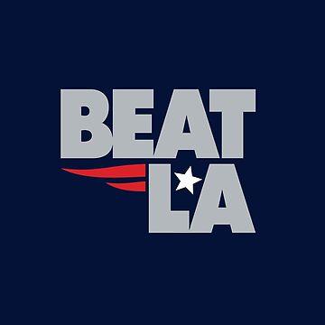 Beat LA Patriots Super Bowl by eightyeightjoe