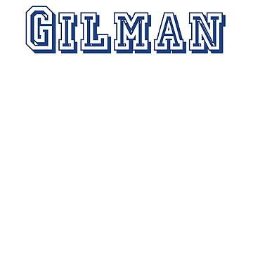 Gilman by CreativeTs