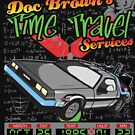 Doc Browns Delorean Time Travel Services by McPod