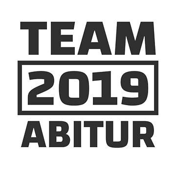 Abitur 2019 Abi Motto Proverbs Graduation class AK19 by Team150Designz
