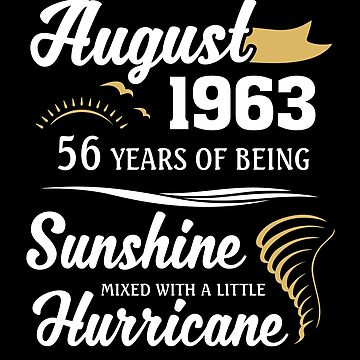 August 1963 Sunshine Mixed With A Little Hurricane by lavatarnt