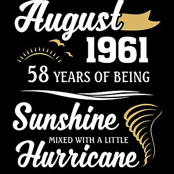August 1961 Sunshine Mixed With A Little Hurricane by lavatarnt