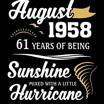 August 1958 Sunshine Mixed With A Little Hurricane by lavatarnt