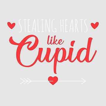 Valentine   Stealing Hearts Like Cupid by WordvineMedia