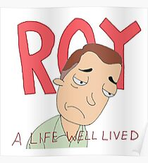 ROY: A Life Well Lived Rick and Morty Fan Art Poster