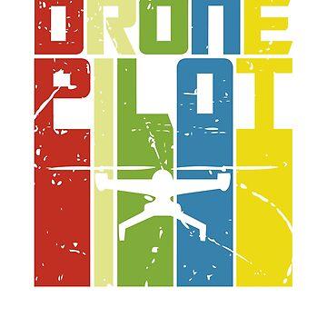 Drone Pilot Retro - Drones Pilot by NelloW100
